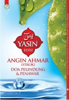 Yasin Edisi Angin Ahmar  - Doa Pelindung & Penawar