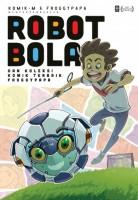 Robot Bola & Koleksi Komik Terbaik Froggy Papa