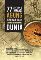77 Ciptaan Dan Inovasi Agung Ilmuwan Islam Yang Mengubah Dunia
