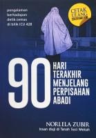 90 Hari Terakhir Menjelang Perpisahan Abadi #