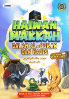 Kisah Haiwan Makkah Dalam Al-quran & Hadis