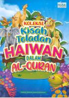Koleksi Kisah Teladan Haiwan Dalam Al-quran