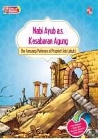Siri 25 Rasul - Nabi Ayub A.s. Kesabaran Agung / The Amazing Patience Of Prophet Job