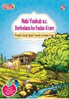 Siri 25 Rasul - Nabi Yaakub A.s. Berkelana Ke Fadam A'ram / Prophet Jacob  Travels To Fadam A'ram