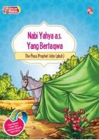 Siri 25 Rasul - Nabi Yahya A.s. Yang Bertakwa /the Pious Prophet John