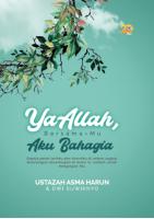 Ya Allah, Bersama-Mu Aku Bahagia (Edisi Softcover) (P1, Z27)