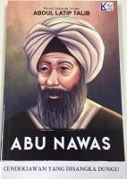 Abu Nawas: Cendekiawan Yang Disangka Dungu #