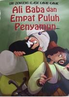 Siri Dongeng Klasik Kanak-kanak: Ali Baba Dan Empat Puluh Penyamun #