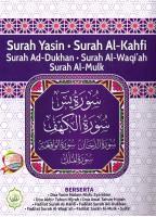 Surah Yasin. Surah Al-kahfi, Surah Ad-dukhan, Surah Al-waqi'ah, Surah Al-mulk