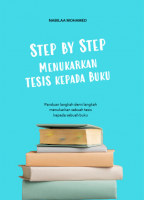 Step By Step Menukarkan Tesis Kepada Buku