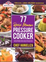 77 Resipi Istimewa Pressure Cooker : Edisi Kemaskini