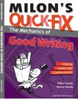 Milon's Quick-fix The Mechanics Of Good Writing