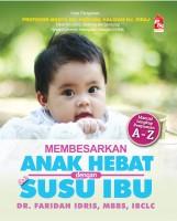 OS : Membesarkan Anak Hebat Dengan Susu Ibu (L49, L163)