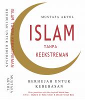Islam Tanpa Keekstreman: Berhujah Untuk Kebebasan