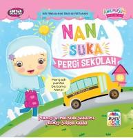 Nana Suka Pergi Sekolah