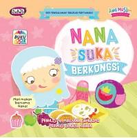Nana Suka Berkongsi