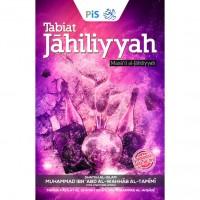 Tabiat Jahiliyyah #
