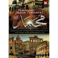 Muhammad Bukan Pendusta : Membongkar Fitnah Dan Pembohongan Atas Nama Nabi Muhammad S.a.w  #