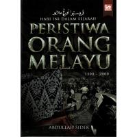 Hari Ini Dalam Sejarah: Peristiwa Orang Melayu 1500-2000 #
