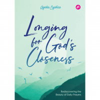 Longing For God's Closeness: Rediscovering The Beauty Of Daily Prayers #