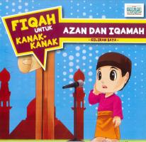 Fiqah Untuk Kanak-kanak: Azan Dan Iqamah