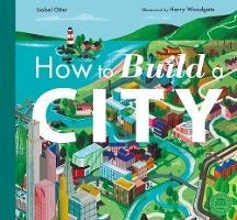 How To Build a City (OP8)