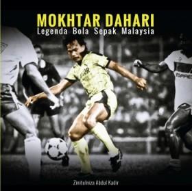 Mokhtar Dahari: Legenda Bola Sepak Malaysia (ITBM)