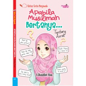 Apabila Muslimah Bertanya...Tentang Aurat (ANA)