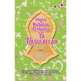 Ingin Kubalas Cintamu Ya Rasullah (GALERI)