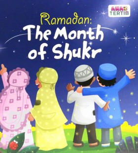 Ramadan: The Month Of Shukr