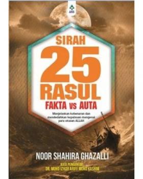 Sirah 25 Rasul : Fakta vs Auta