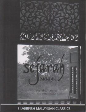 Sejarah Melayu: The Malay Annals (BUDAYA)