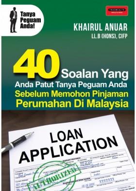 40 Soalan Yang Anda Patut Tanya Peguam Anda Sebelum Memohon Pinjaman Perumahan Di Malaysia (TRUEWEALTH)