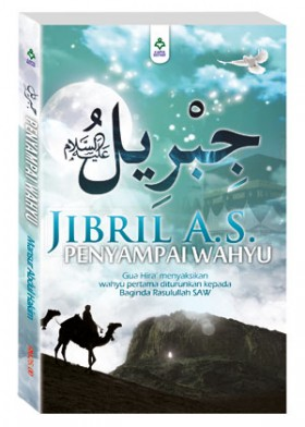Jibril a.s. Penyampai Wahyu