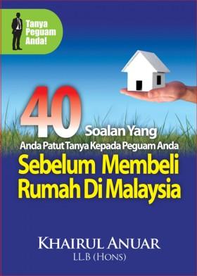 40 Soalan Yang Anda Patut Tanya Kepada Peguam Anda Sebelum Membeli Rumah di Malaysia (TRUEWEALTH)