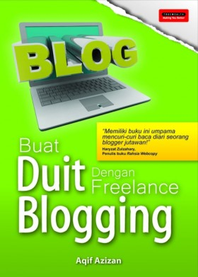 Buat Duit Dengan Freelance Blogging (TRUEWEALTH)