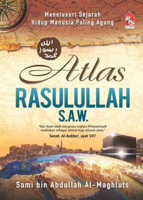 Atlas Rasulullah S.A.W - Hard Cover (100% Berwarna)