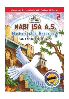 Mukjizat Para Nabi: NABI ISA A.S. - Mencipta Burung dan Cerita-Cerita Lain