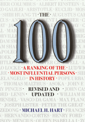 The 100 A Ranking of the Most Influential Persons in History #(L8,BL5)