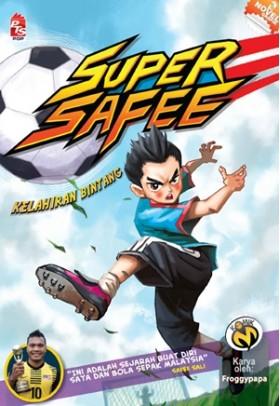 Super Safee #1: Kelahiran Bintang