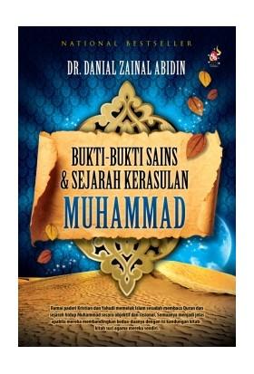 Bukti-bukti Sains dan Sejarah Kerasulan Muhammad (Edisi 2011)