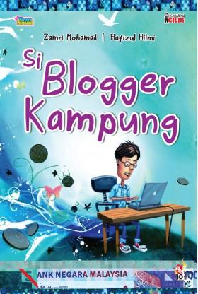 OP: Usahawan Cilik - Si Blogger Kampung