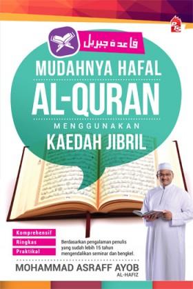 Mudahnya Hafal Al-Quran Menggunakan Kaedah Jibril (Edisi Kemas Kini)