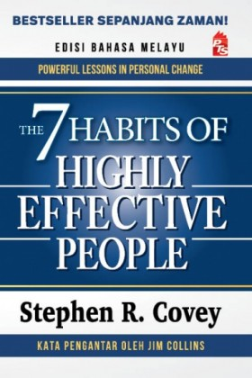 The 7 Habits of Highly Effective People [Edisi Bahasa Melayu]