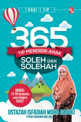 365 Tip Mendidik Anak Soleh dan Solehah