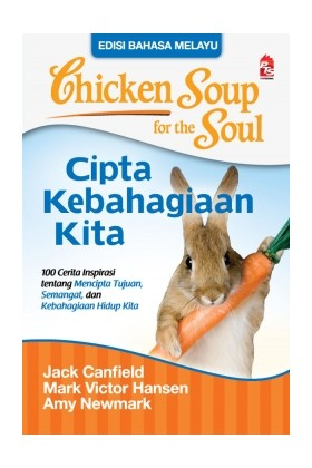 Chicken Soup for the Soul: Cipta Kebahagiaan Kita