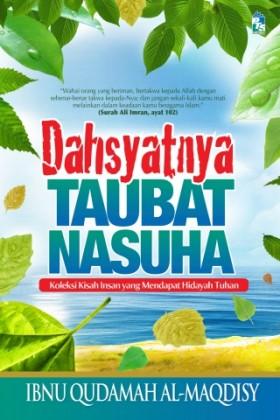 Dahsyatnya Taubat Nasuha