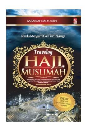 Travelog Haji Muslimah: Rindu Menggamit ke Pintu Syurga