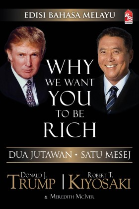 Why We Want You To Be Rich (Edisi Bahasa Melayu)