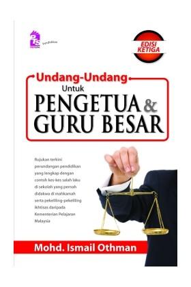 Undang-Undang Untuk Pengetua dan Guru Besar (Edisi Ketiga)